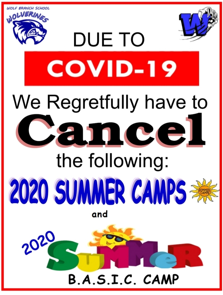 Cancel  Wolf Branch Summer Camps and B.A.S.I.C. Summer Camp