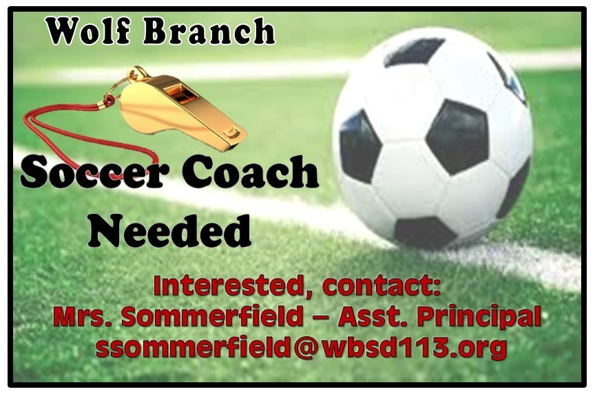 Wolf Branch Soccer Coach Needed
